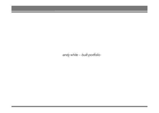 andy white – built portfolioy p