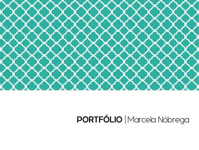 PORTFÓLIO | Marcela Nóbrega