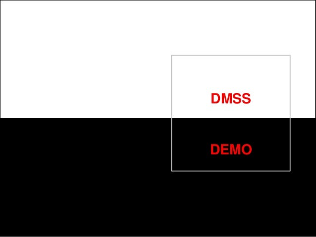 DMSS DEMO