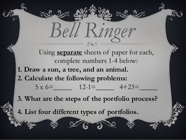 Bell Ringer Using separate sheets of paper for each, complete numbers 1-4 below: 1. Draw a sun, a tree, and an animal. 2. ...