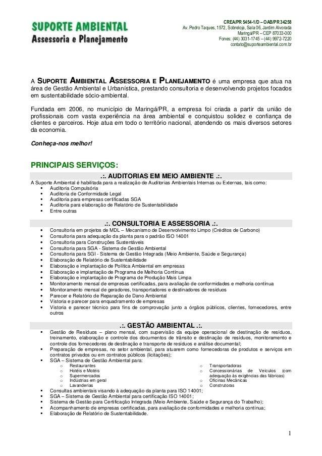 CREA/PR 5454-1/D – OAB/PR 34258Av. Pedro Taques, 1572, Sobreloja, Sala 06, Jardim AlvoradaMaringá/PR – CEP 87033-000Fones:...