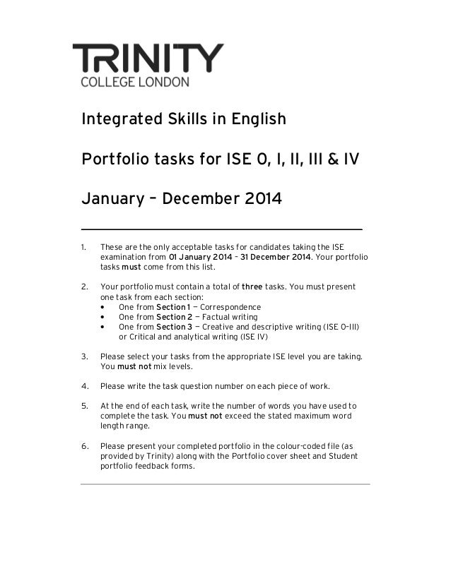 Integrated Skills in English Portfolio tasks for ISE 0, I, II, III & IV January – December 2014 1.  These are the only acc...