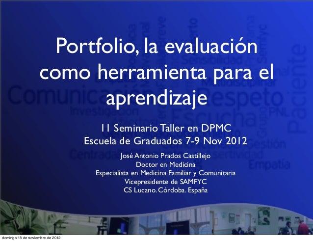 Portfolio, la evaluación                   como herramienta para el                          aprendizaje                  ...