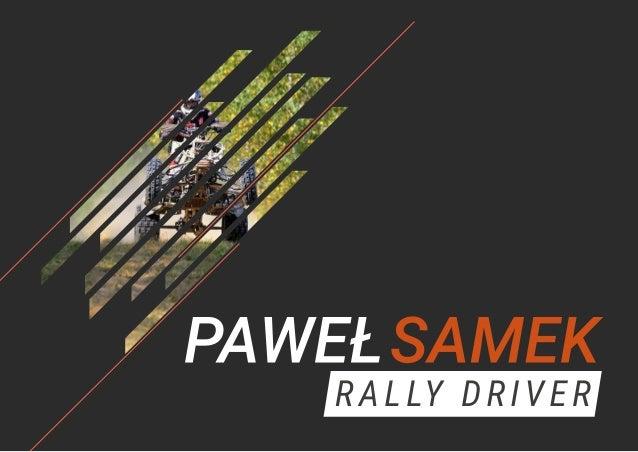 PAWEŁ SAMEK • 3rd place World Cup Baja 2017 • Polish Champion in Enduro Rally Quad Open 2016 • Polish Champion in Endur...