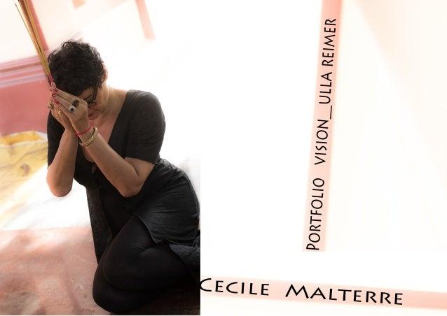 Cecile Malterre  _ the Portfolio Vision__ Ulla Reimer