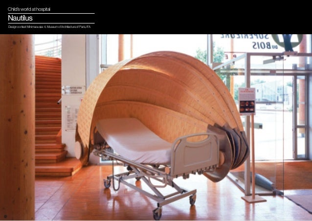 Child's world at hospitalNautilusDesign contest Minimaousse 4, Museum of Architecture of Paris, IFA