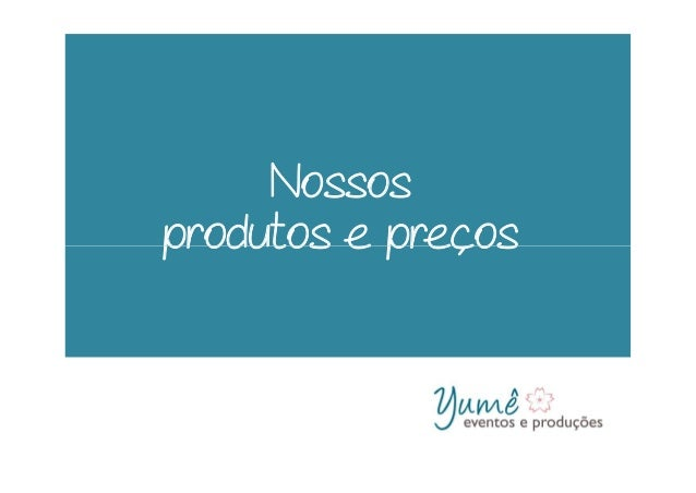 Nossos produtos e precosprodutos e precos