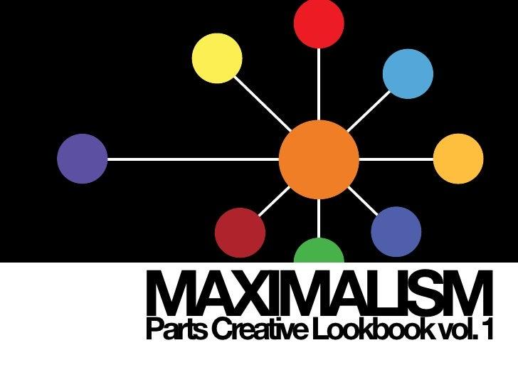 MAXIMALISM Parts Creative Lookbook vol.1