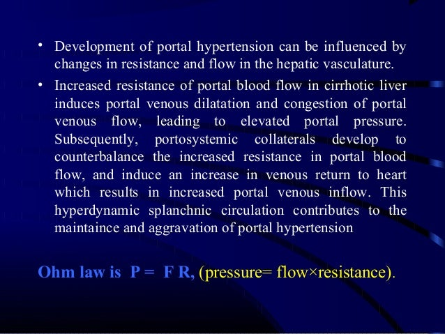 Thus, changes in portal vascular resistance are determined primarily by blood vessel radius. Because portal vascular res...