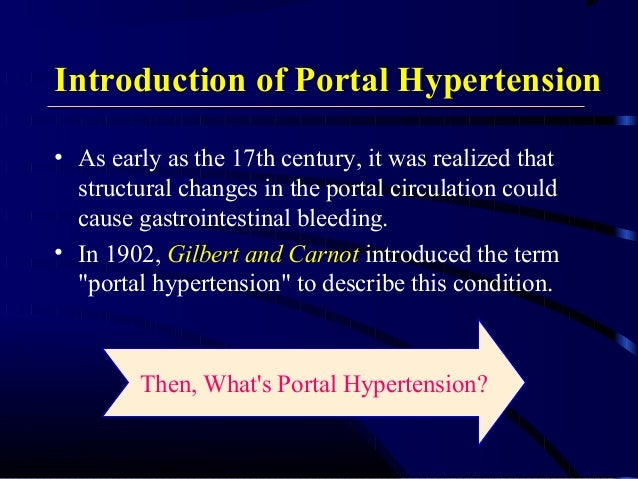 • As early as the 17th century, it was realized that structural changes in the portal circulation could cause gastrointest...
