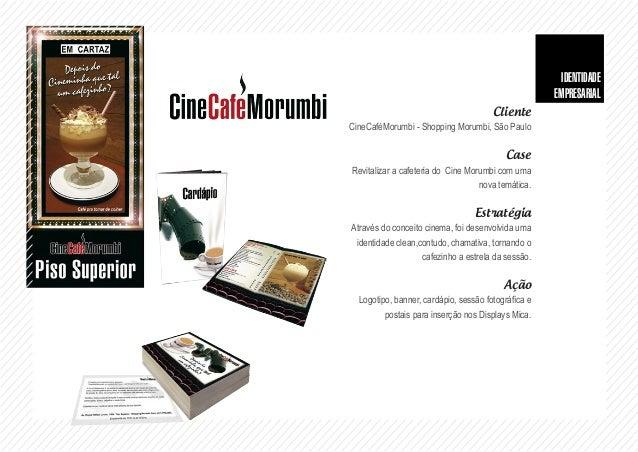 Cliente 2º Congresso Brasileiro de Psicologia, São Paulo Case Desenvolver a programação do congresso e materiais para dist...