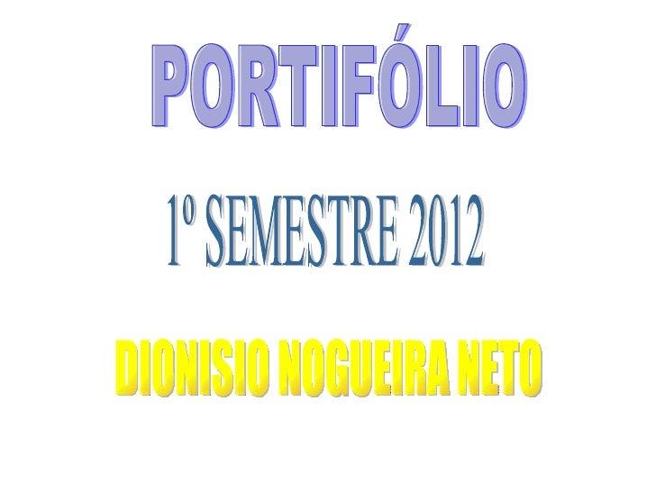 Portifóliio primeiro semestre 2012
