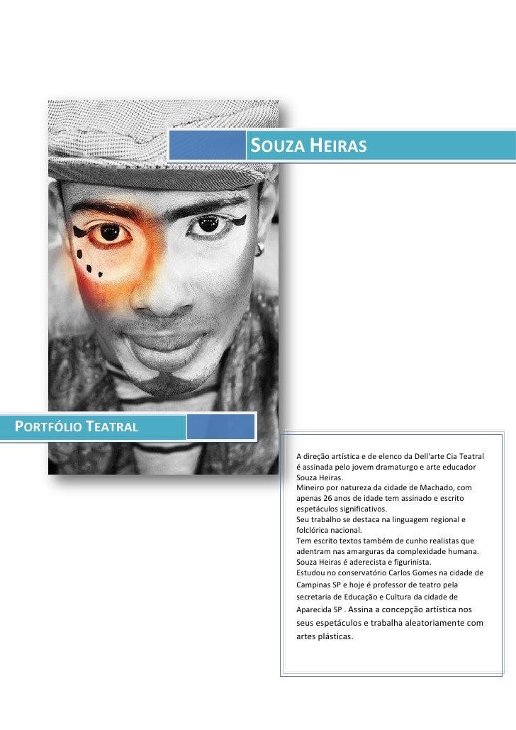 SOUZA HEIRASPORTFÓLIO TEATRAL                        A direção artística e de elenco da Dellarte Cia Teatral              ...