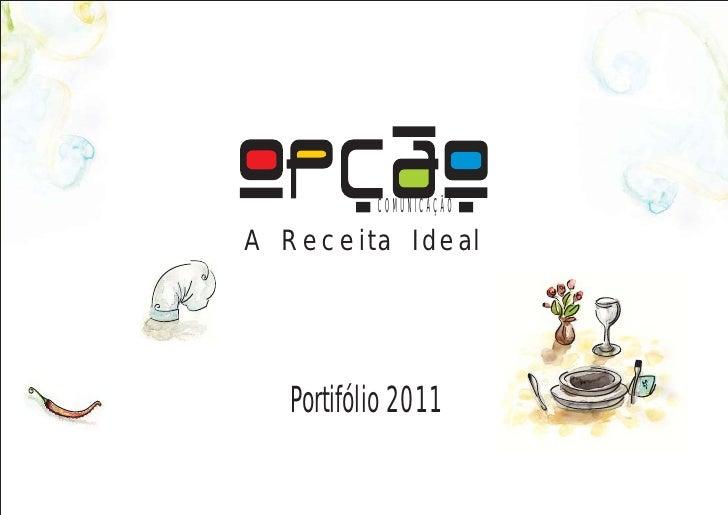 COMUNICAÇÃOA Receita Ideal  Portifólio 2011