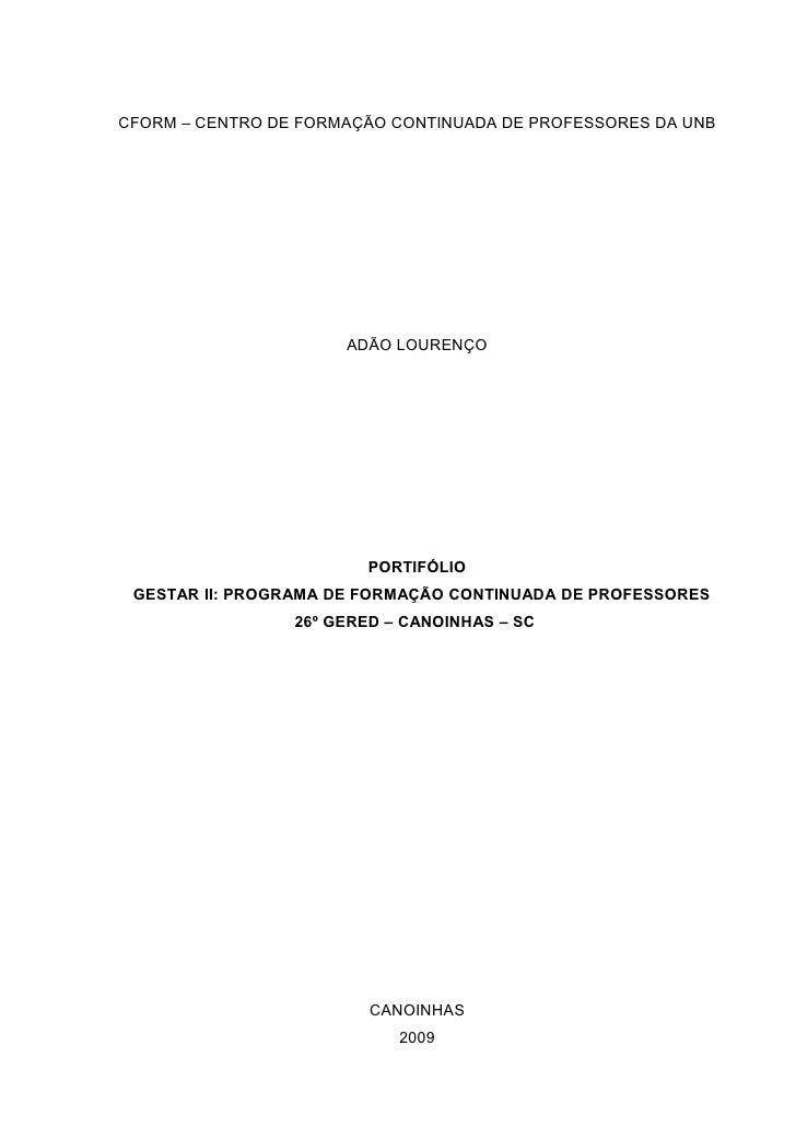 CFORM – CENTRO DE FORMAÇÃO CONTINUADA DE PROFESSORES DA UNB                           ADÃO LOURENÇO                       ...