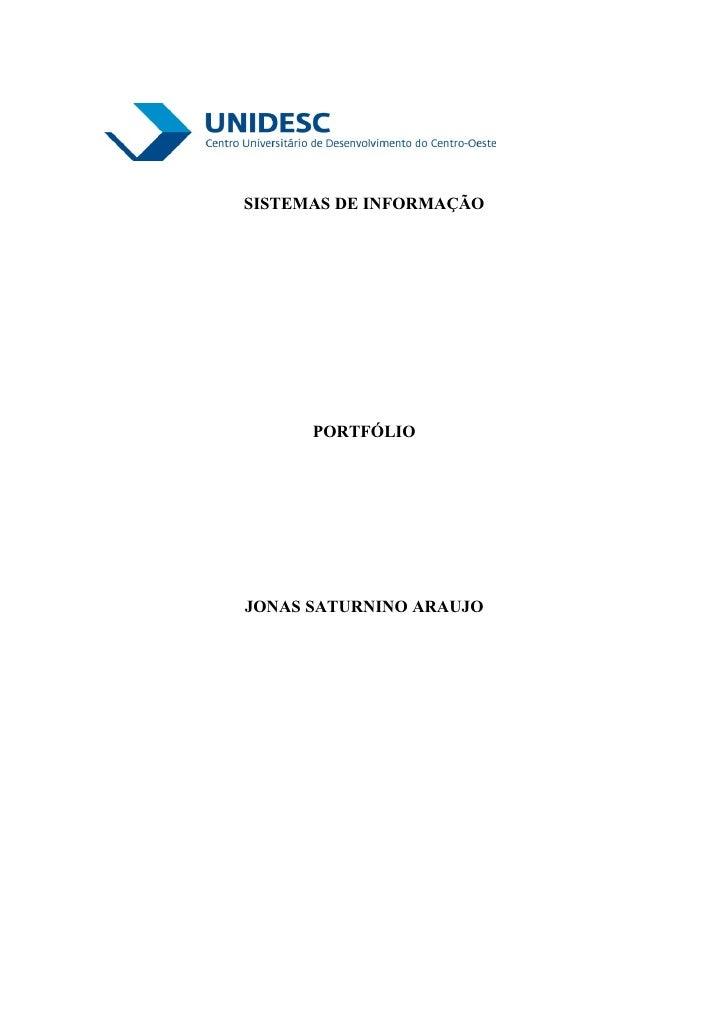 SISTEMAS DE INFORMAÇÃO      PORTFÓLIOJONAS SATURNINO ARAUJO
