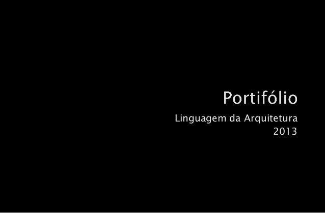 Linguagem da Arquitetura  2013