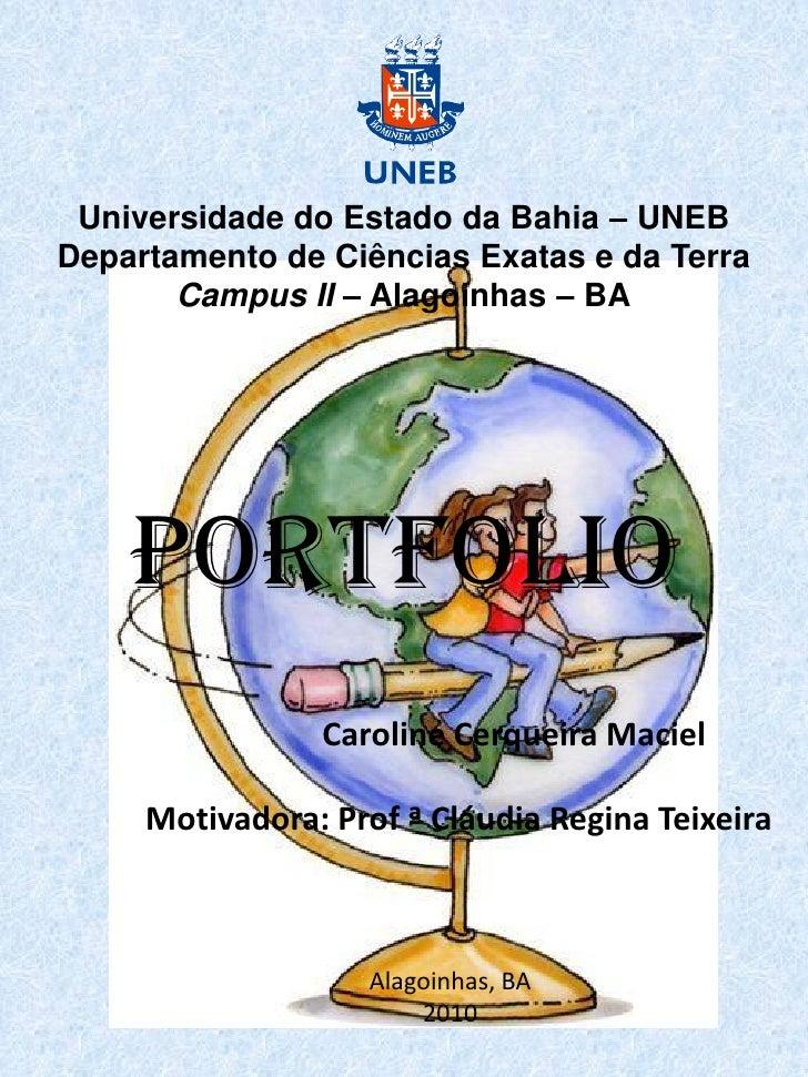 Universidade do Estado da Bahia – UNEB Departamento de Ciências Exatas e da Terra        Campus II – Alagoinhas – BA      ...