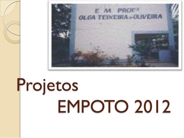Projetos     EMPOTO 2012