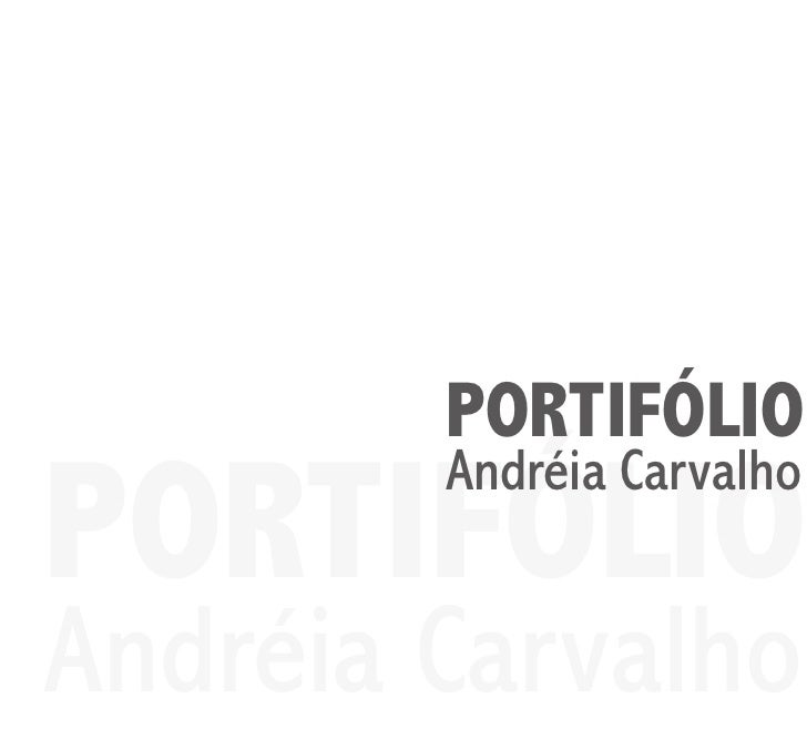 Portifolio Andréia Carvalho