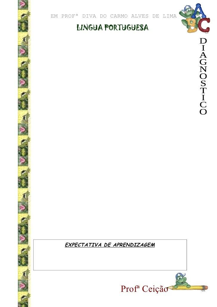 EM PROFª DIVA DO CARMO ALVES DE LIMA         EXPECTATIVA DE APRENDIZAGEM                         Profª Ceição