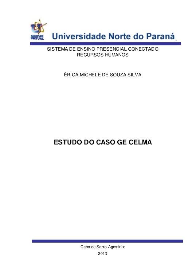 , Cabo de Santo Agostinho 2013 ÉRICA MICHELE DE SOUZA SILVA SISTEMA DE ENSINO PRESENCIAL CONECTADO RECURSOS HUMANOS ESTUDO...