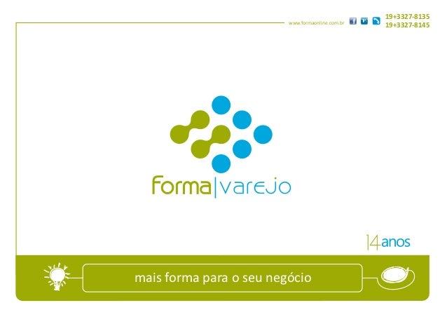 19+3327-8135                         www.formaonline.com.br                                                  19+3327-8145m...