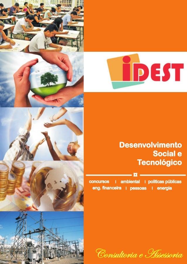 Desenvolvimento  Social e  Tecnológico  ¤  ambiental  concursos  eng. financeira pessoas  politicas públicas  energia  Con...