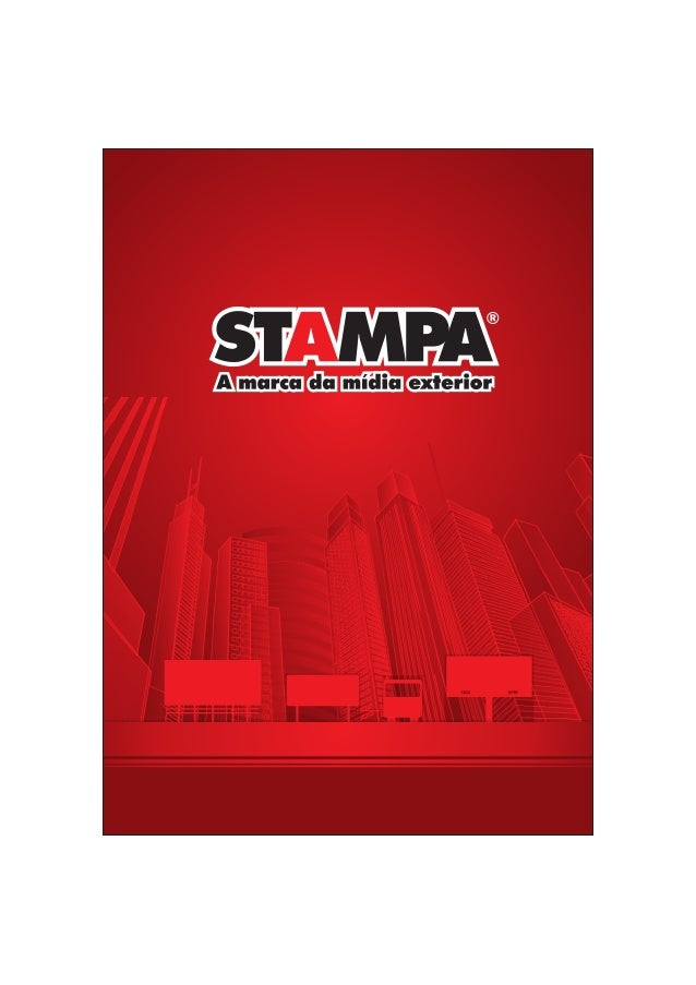 HISTÓRICO Fundada em 1978, a Stampa entrou para o mercado de propaganda exterior tendo como compromisso a inovação constan...