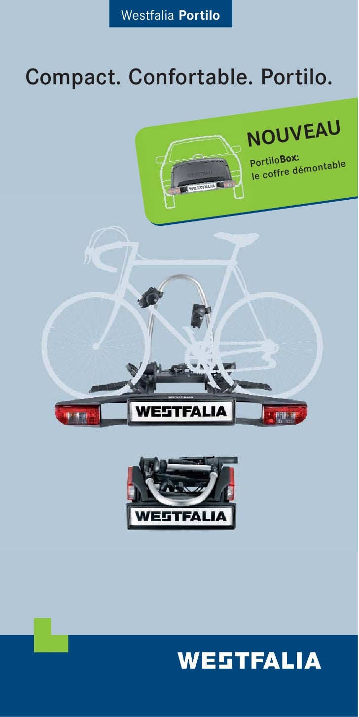 Westfalia Portilo    Compact. Confortable. Portilo.                                     U                              NOU...