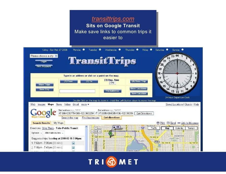 transittrips.com         transittrips.com     Sits on Google Transit      Sits on Google Transit Make save links to common...