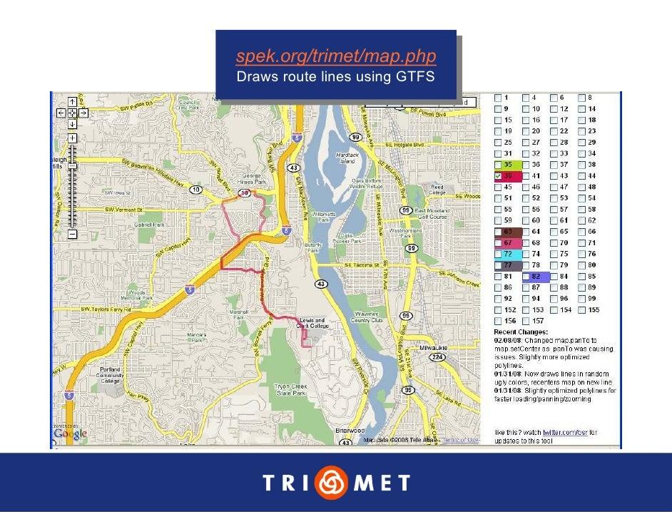 spek.org/trimet/map.php  spek.org/trimet/map.php Draws route lines using GTFS  Draws route lines using GTFS