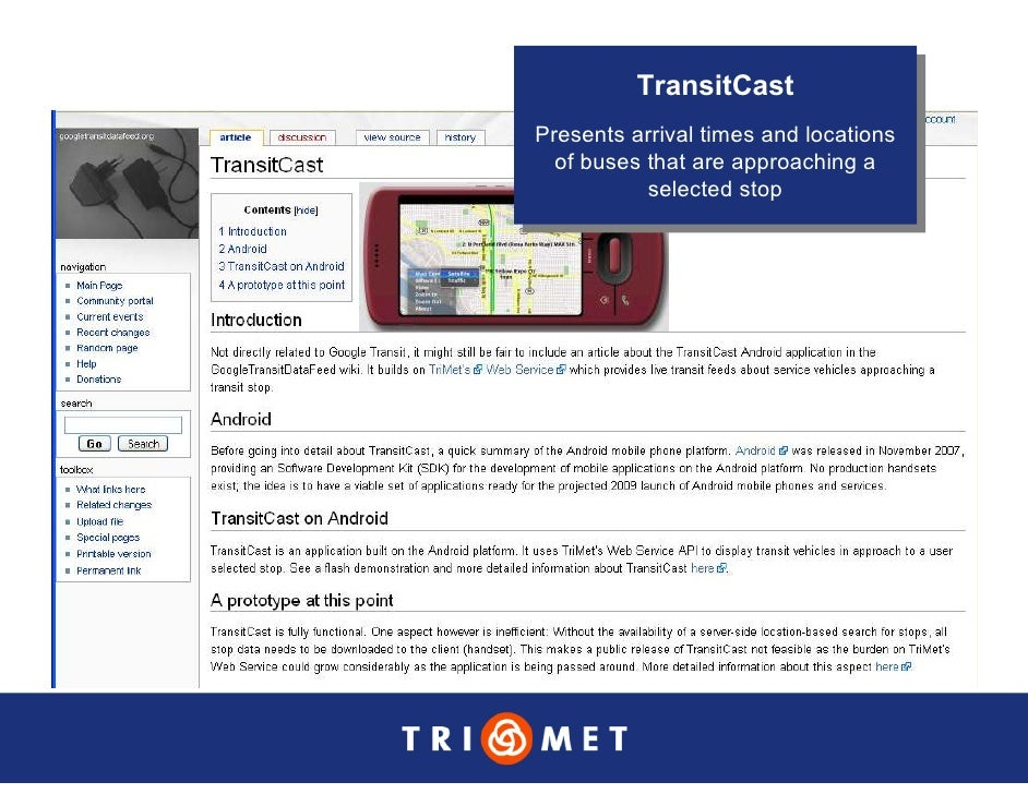 TransitCast           TransitCast Presents arrival times and locations  Presents arrival times and locations   of buses th...