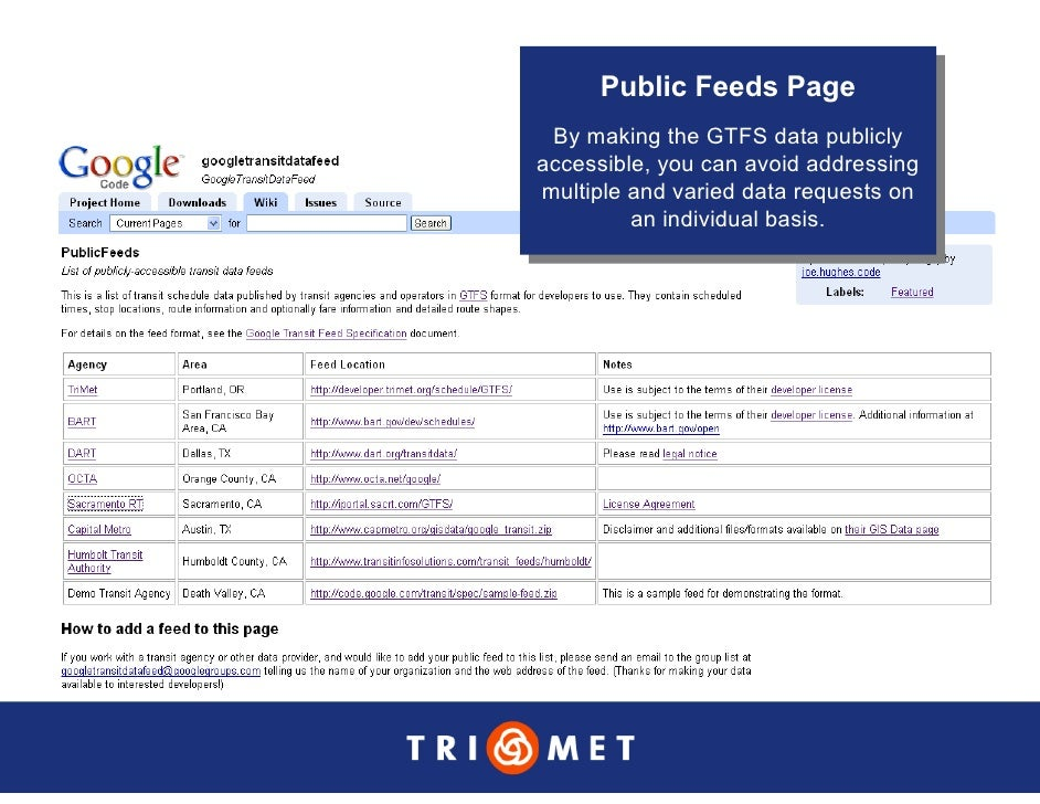 Public Feeds Page       Public Feeds Page   By making the GTFS data publicly    By making the GTFS data publicly accessibl...