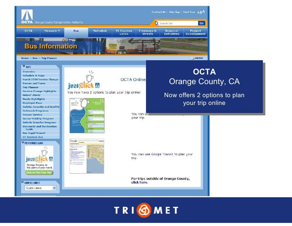 OCTA        OCTA  Orange County, CA  Orange County, CA Now offers 22options to plan  Now offers options to plan      your ...