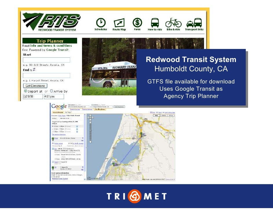 Redwood Transit System Redwood Transit System   Humboldt County, CA   Humboldt County, CA GTFS file available for download...