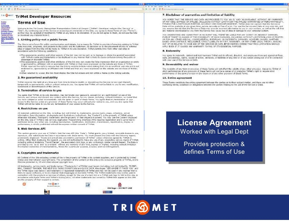 License Agreement License Agreement Worked with Legal Dept Worked with Legal Dept  Provides protection &   Provides protec...