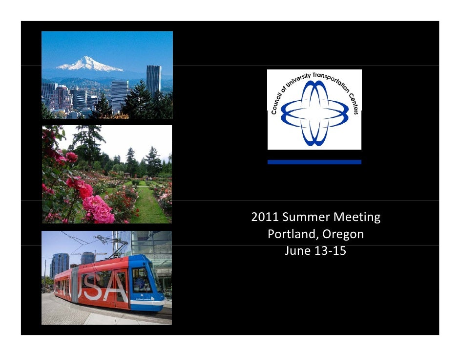 2011SummerMeeting   Portland,Oregon      June13‐15