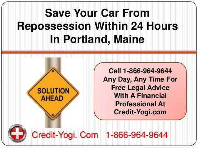Stop Vehicle Repossession In Portland, Maine Within 24 Hours With Fre…