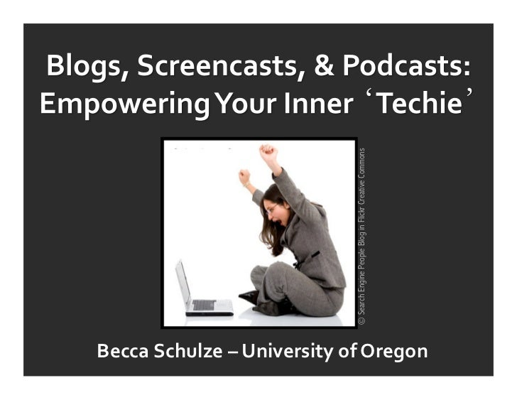 © Search Engine People Blog in Flickr Creative CommonsBecca	  Schulze	  –	  University	  of	  Oregon