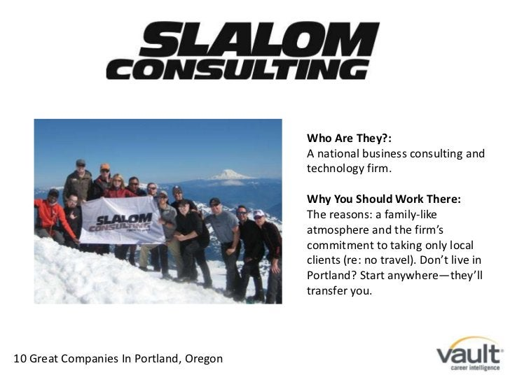 Who Are They?: <br />A national business consulting and technology firm. <br />Why You Should Work There:<br />The reasons...