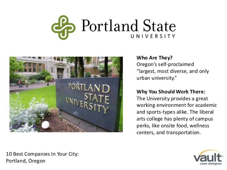 """Who Are They?<br />Oregon's self-proclaimed """"largest, most diverse, and only urban university.""""<br />Why You Should Work T..."""