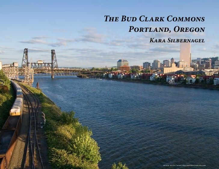 The Bud Clark Commons     Portland, Oregon         Kara Silbernagel            image: http://www.aroundthesunblog.com
