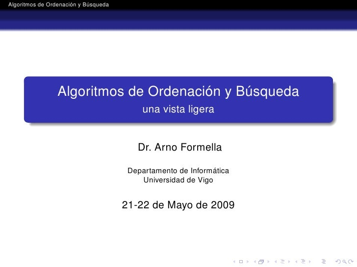 Algoritmos de Ordenación y Búsqueda                 Algoritmos de Ordenación y Búsqueda                                   ...