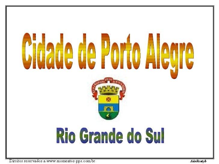 Cidade de Porto Alegre Rio Grande do Sul