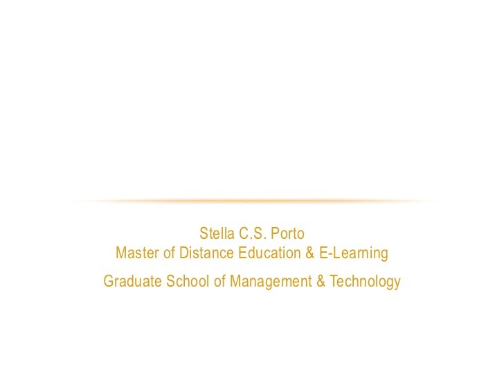 DISTANCE EDUCATION THEORIES:        WHY DO THEY MATTER TODAY?                               Stella C.S. Porto             ...