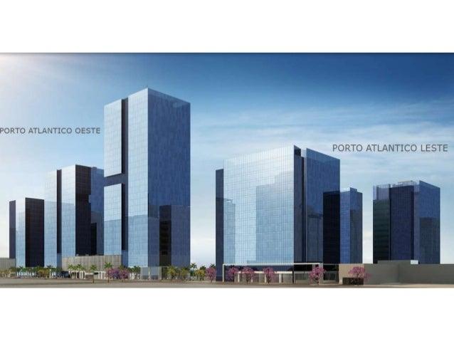 Porto Atlântico Business Square Corporativo
