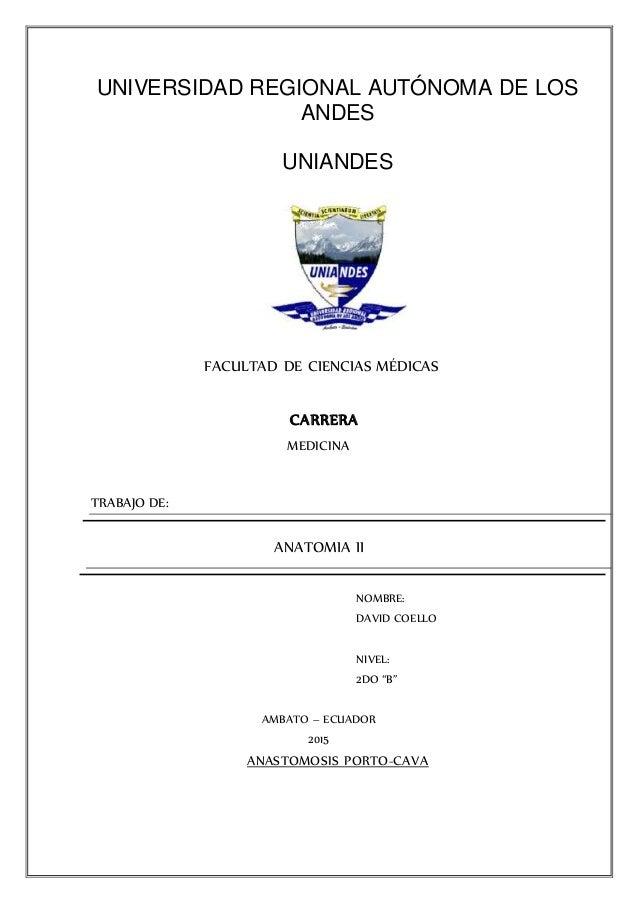 UNIVERSIDAD REGIONAL AUTÓNOMA DE LOS ANDES UNIANDES FACULTAD DE CIENCIAS MÉDICAS CARRERA MEDICINA TRABAJO DE: ANATOMIA II ...