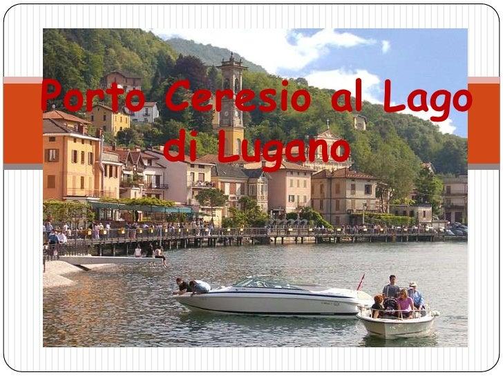 Porto Ceresio al Lago di Lugano<br />
