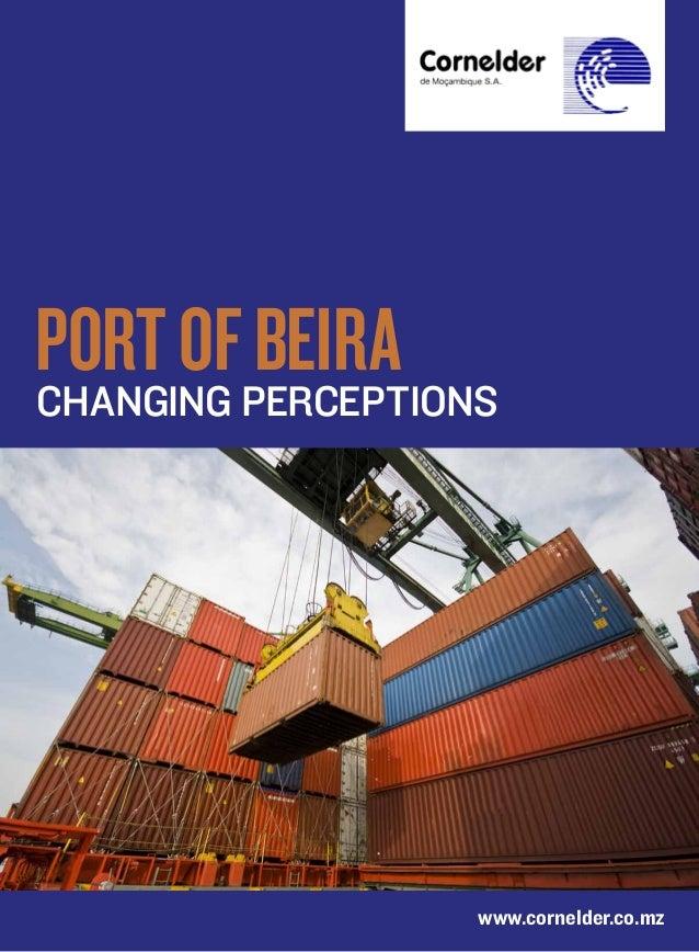Port ofperceptionsChanging         Beira                 www.cornelder.co.mz